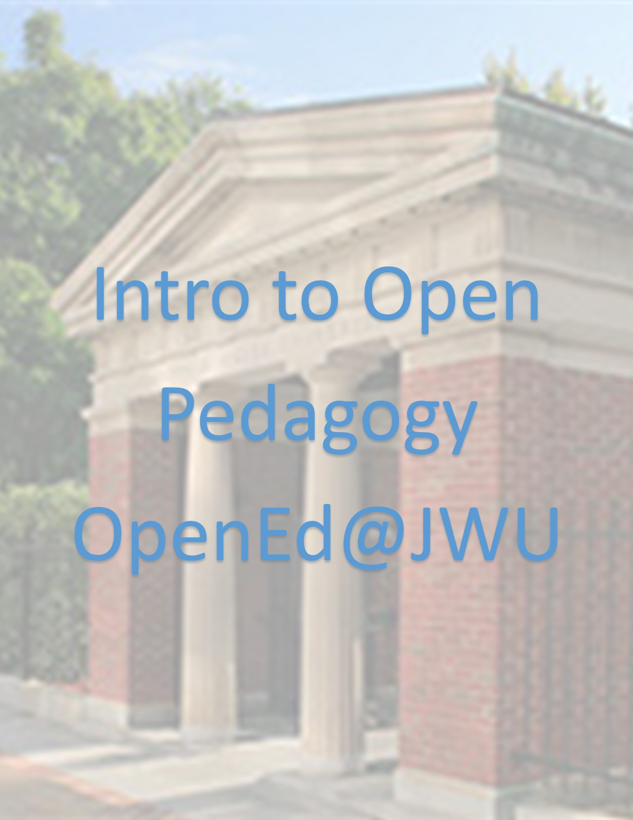 Cover image for Intro to Open Pedagogy: Implications for Course Assignments and Assessment